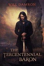 The Tercentennial Baron