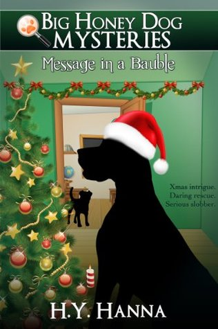 Big HOney Dog mysteries Message in a Bauble